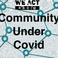 Community Thru Covid